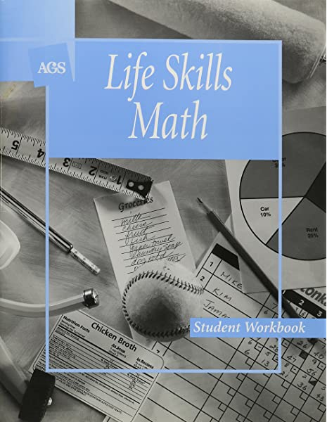 Life Skills Math Student Workbook Ags Basic Math Skills Ags Secondary 9780785409182 Amazon Com Books