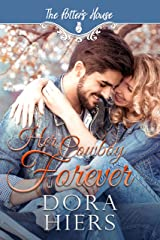 Her Cowboy Forever: Potter's House Books (Two) Book 6 (The Potter's House Books Two) Kindle Edition
