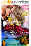 The Tiger's Lady: A Passionate Victorian Adventure (Dangerous Heroes Book 3)