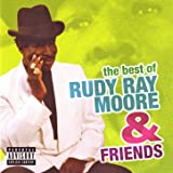 The Best Of Rudy Ray Moore & Friends [Explicit]