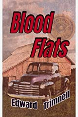 Blood Flats: a novel Kindle Edition