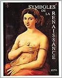 Symboles de la Renaissance, volume 3