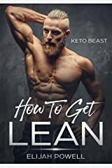 Keto Beast: How To Get Lean Kindle Edition