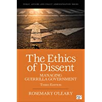 The Ethics of Dissent: Managing Guerrilla Government