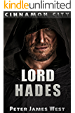 Lord Hades: Science fiction and fantasy series (Tales of Cinnamon City Book 4)