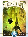 The Moonflower (The Oneiroi War Book 1)