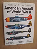 Concise Guide to American Aircraft of World War Two