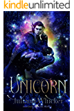 Unicorn (Her Dark Fae Prince Book 2)
