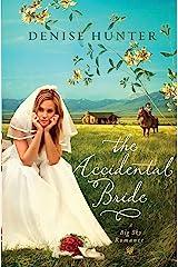 The Accidental Bride (A Big Sky Romance Book 2) Kindle Edition