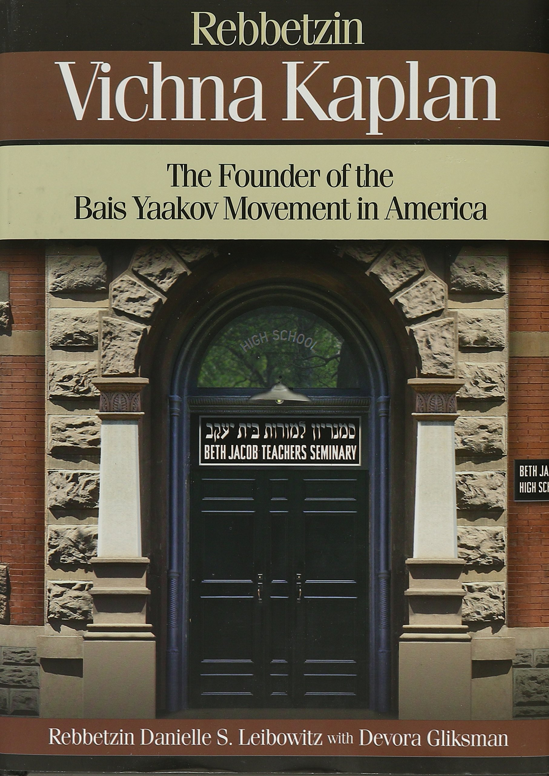 Download Rebbetzin Vichna Kaplan - The Founder of the Bais Yaakov Movement in America ebook