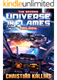 The Second Universe in Flames Trilogy (Books 4 to 6): The Beginning of the End, Rise of the Ultra Fury & Shadows of Olympus (UiF Space Opera Book 2) (English Edition)
