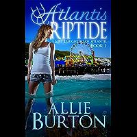 Atlantis Riptide: Lost Daughters of Atlantis Book 1 (English Edition)