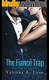 The Fiancé Trap: A Honeytrap Inc. Romance