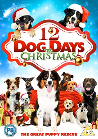 12 Dog Days Till Christmas.12 Dog Days Till Christmas Dvd Amazon Co Uk Reginald