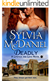 Deadly: A Western Historical Romance (Lipstick And Lead Book 2)