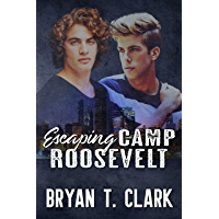 Escaping Camp Roosevelt: Gay Romance book cover