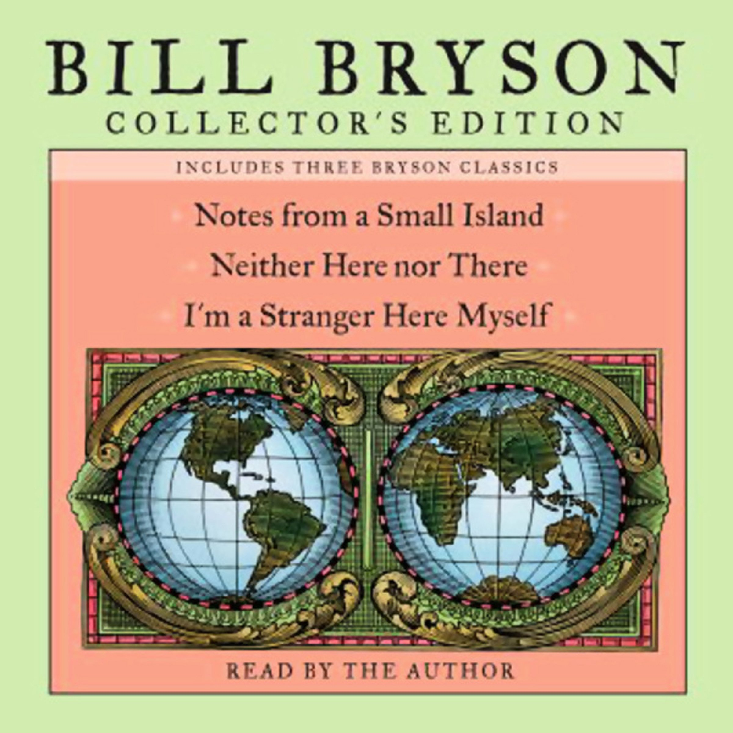 Bill Bryson Collector's Edition: Notes from a Small Island, Neither Here Nor There, and I'm a Stranger Here Myself by Random House Audio (Image #1)