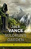 Suldrun's Garden: Lyonesse Book 1 (Gateway Essentials)