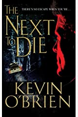 The Next To Die Kindle Edition