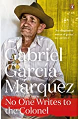 No One Writes to the Colonel (Marquez 2014) Kindle Edition