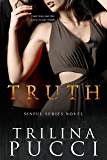 Truth: A Sinful Novel (The Sinful Series Book 1)
