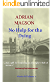 NO HELP FOR THE DYING (Gavin & Palmer Book 2)