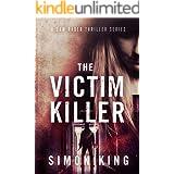 The Victim Killer (A Sam Rader Thriller Book 1)