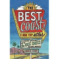 The Best Coast: A Road Trip Atlas