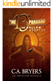 The Hollow-Hearted: A 13th Paragon Novella (Odyssium Series Book 3)