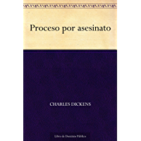 Proceso por asesinato (Spanish Edition)