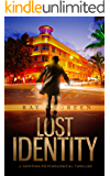 Lost Identity: A Gripping Psychological Thriller (The Identity Thrillers Book 1)