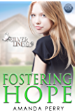 Fostering Hope (Silver Lining Book 1)