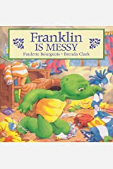 Franklin Is Messy (Classic Franklin Stories Book 6) Kindle Edition