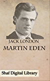 Martin Eden (Annotated) (English Edition)