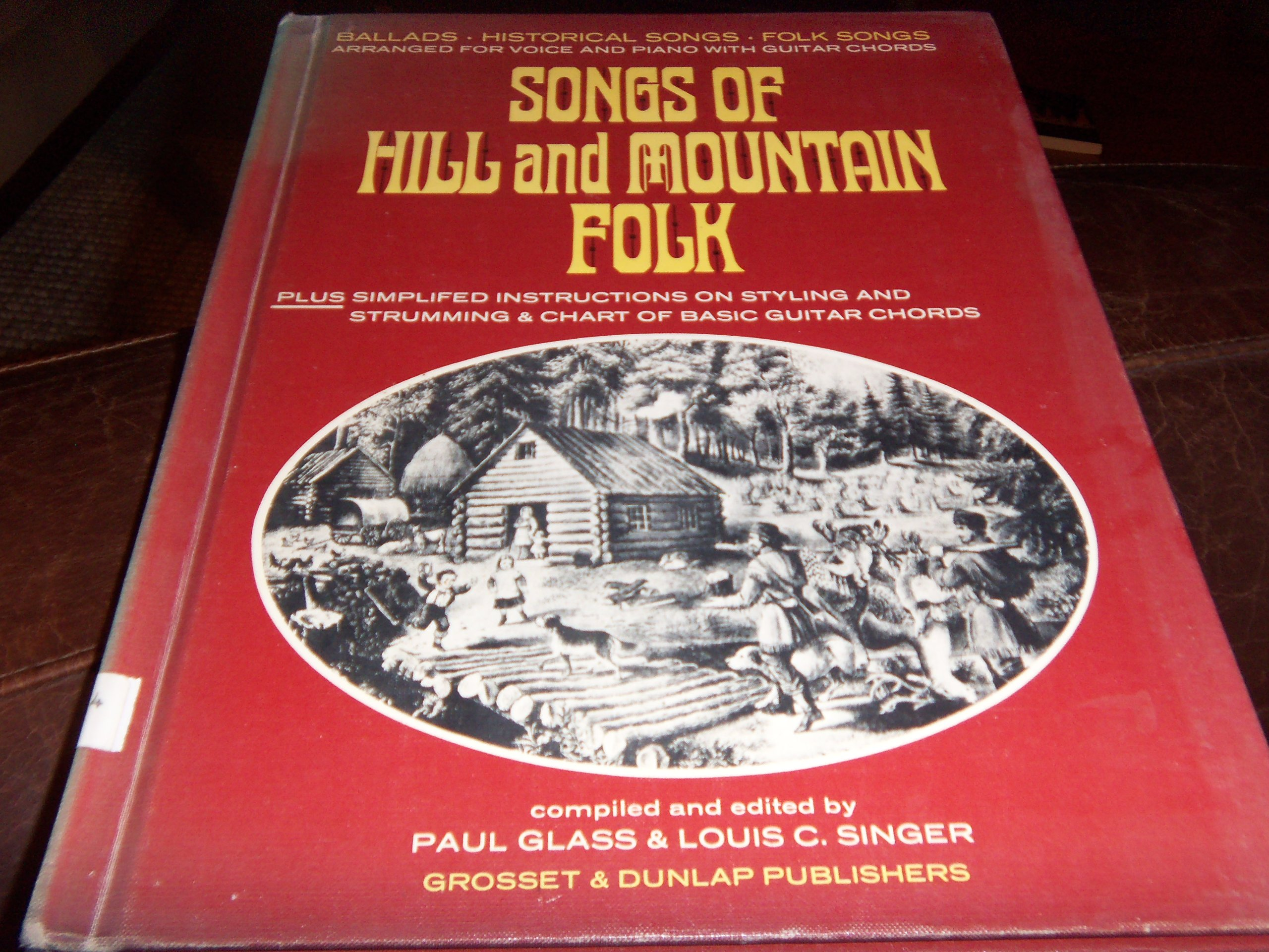 Songs Of Hill And Mountain Folk Arranged For Voice And Piano With