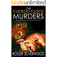 THE CUCKOO CLOCK MURDERS an enthralling crime mystery full of twists (Yorkshire Murder Mysteries Book 14)