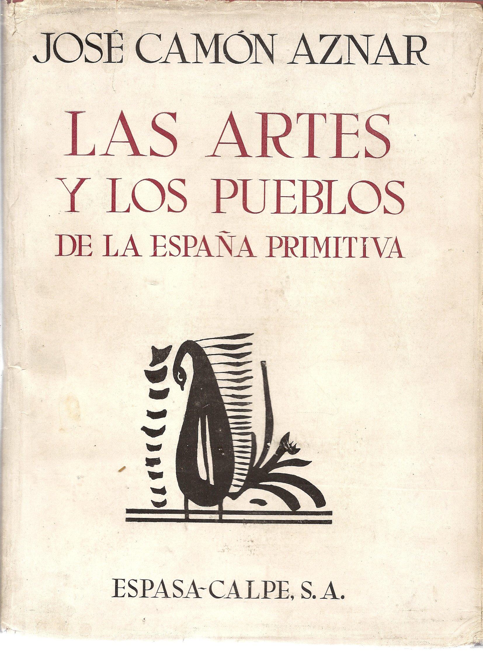 Las artes y los pueblos de la España primitiva: Amazon.es: Camón Aznar, José: Libros