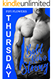 THURSDAY: Bold, Rich & Strong (Hookup Café Book 4)