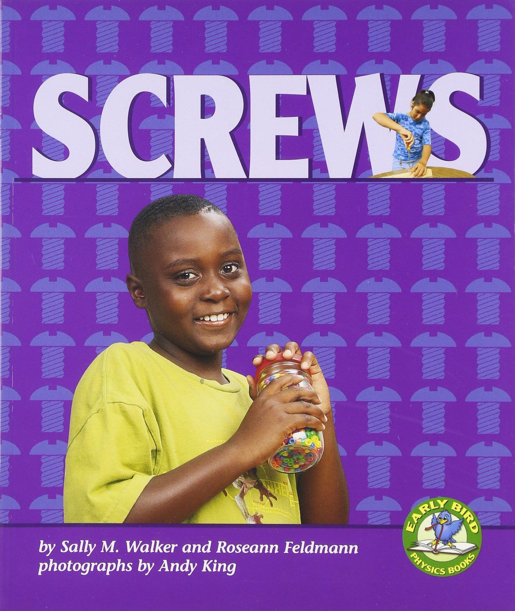 Screws (Early Bird Physics) (Early Bird Physics Series) pdf epub