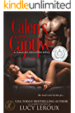 Calen's Captive (A Singular Obsession Book 2)