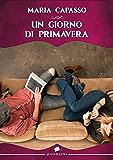Un giorno di primavera (Pink Magazine Italia  Vol. 6)