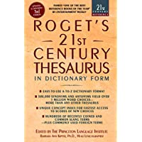 Roget's 21st Century Thesaurus: Updated and Expanded 3rd Edition, in Dictionary Form