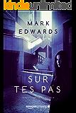 Sur tes pas (French Edition)