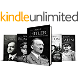 World War II Biographies: Adolf Hitler, Erwin Rommel, Benito Mussolini, George Patton, Joseph Stalin (World War 2 Biographies Book 1)
