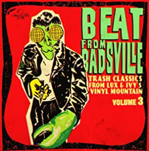 Beat From Badsville Vol.3 Trash Classics From Lux Ivys Vinyl Mountain