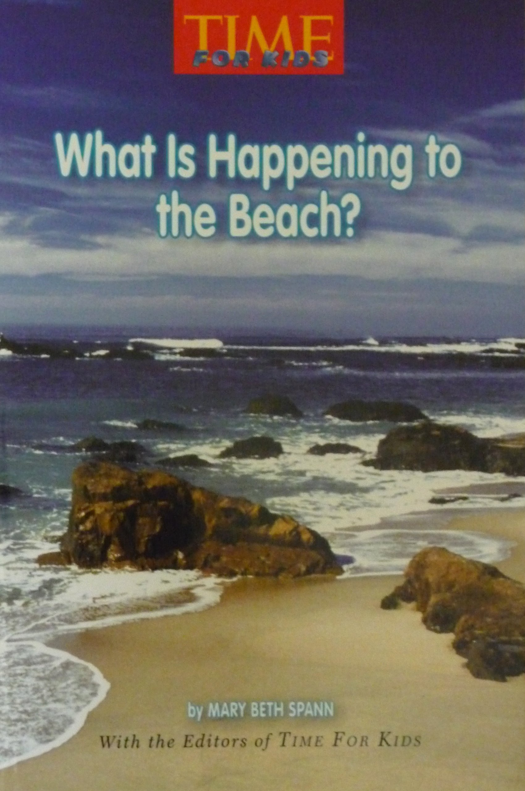 What Is Happening to the Beach? (Time for Kids) pdf epub