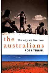 The Australians: The Way We Live Now Kindle Edition