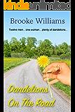 Dandelions on the Road (Dandelion Series Book 2) (English Edition)