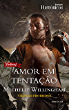 Amor em Tentação: Harlequin Históricos - ed.145 (Vikings proibidos Livro 2)
