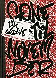Lil Wayne's Gone 'Til November: A Journal of Rikers Island